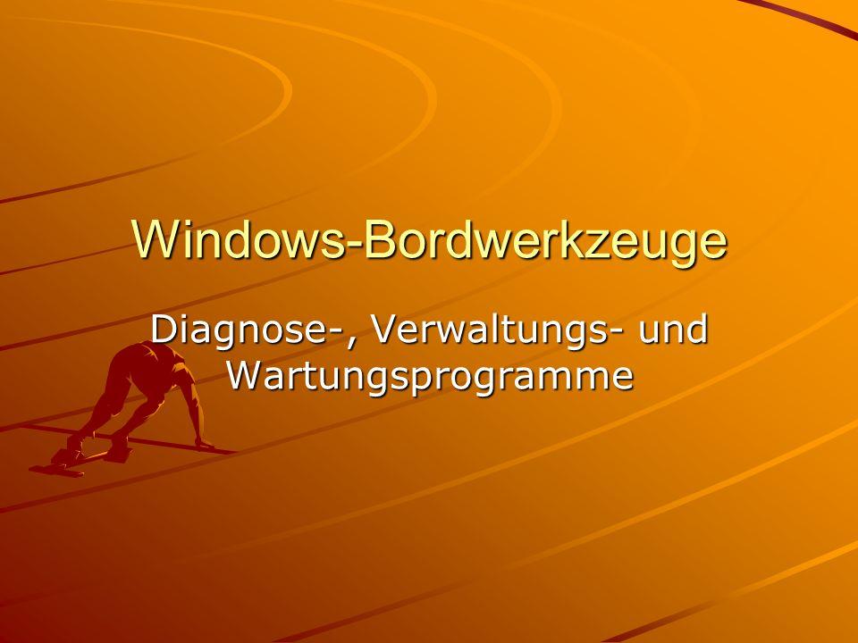 Windows-Bordwerkzeuge Diagnose-, Verwaltungs- und Wartungsprogramme