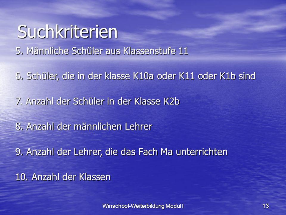 Winschool-Weiterbildung Modul I13 Suchkriterien 5.