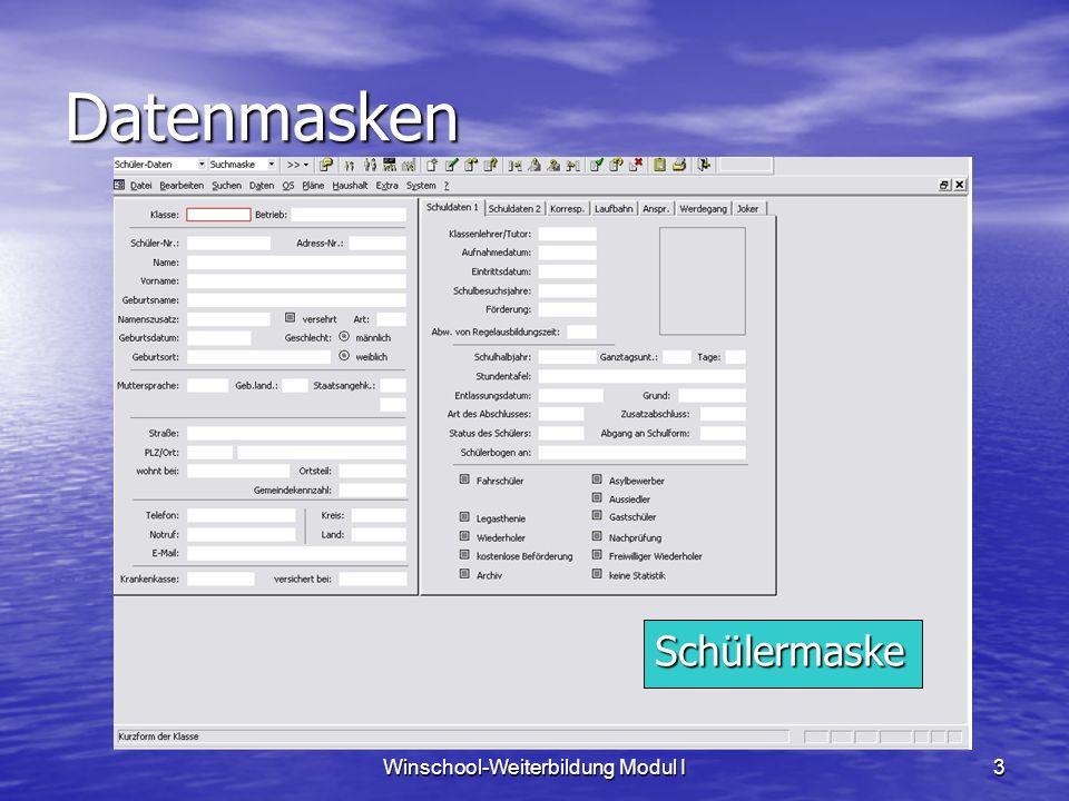 Winschool-Weiterbildung Modul I3 Datenmasken Schülermaske
