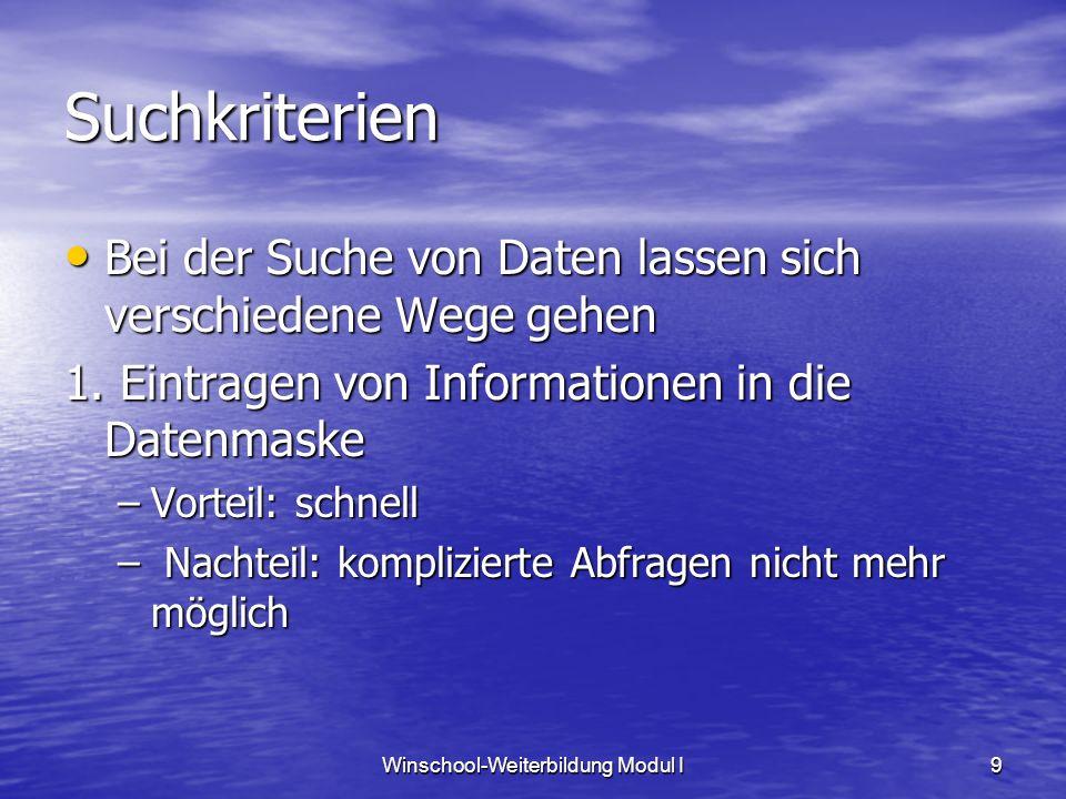 Winschool-Weiterbildung Modul I10 Suchkriterien 1.