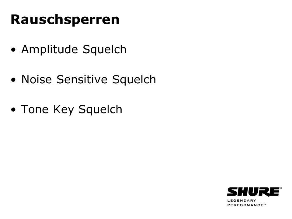 Rauschsperren Amplitude Squelch Noise Sensitive Squelch Tone Key Squelch