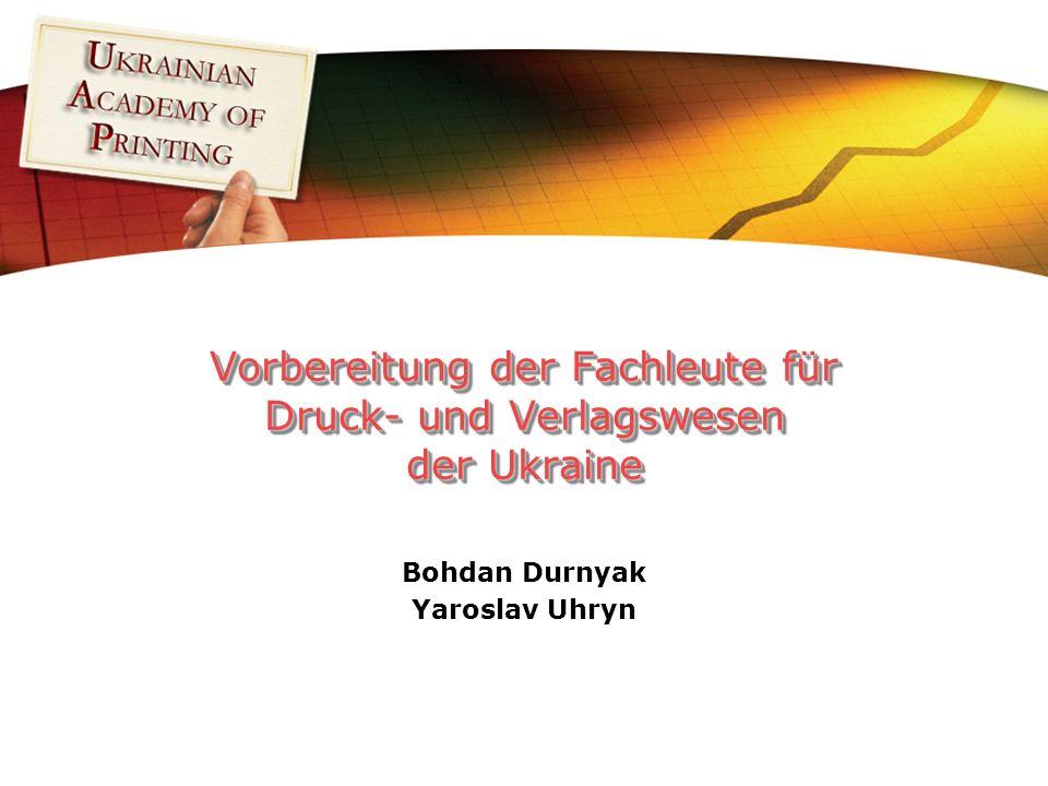 Bohdan Durnyak Yaroslav Uhryn Vorbereitung der Fachleute für Druck- und Verlagswesen der Ukraine