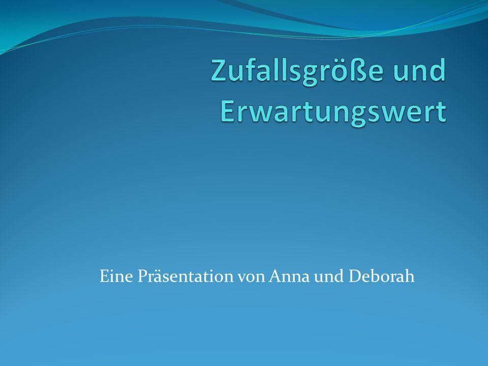 Eine Präsentation von Anna und Deborah