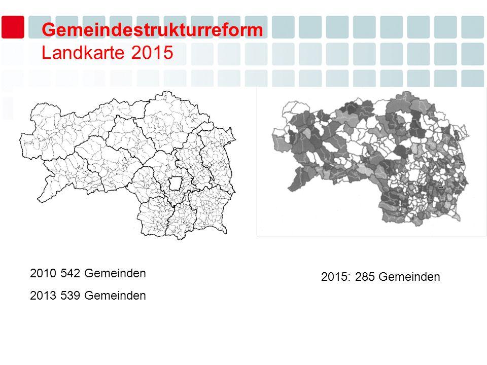 2010 542 Gemeinden 2013 539 Gemeinden 2015: 285 Gemeinden Gemeindestrukturreform Landkarte 2015