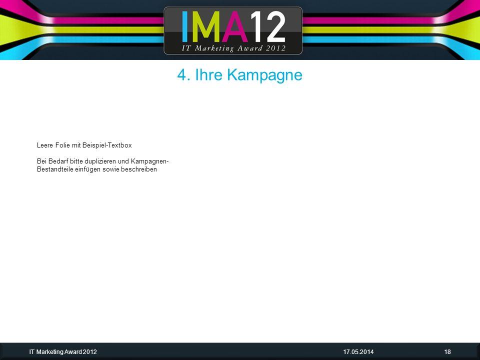 17.05.2014IT Marketing Award 201218 Leere Folie mit Beispiel-Textbox Bei Bedarf bitte duplizieren und Kampagnen- Bestandteile einfügen sowie beschreib