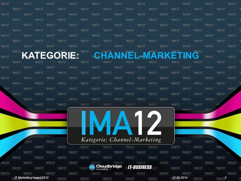 Wir möchten am IT Marketing Award 2012 teilnehmen und melden uns für die Kategorie Channel-Marketing an: Bitte markieren: Anmeldung zum IMA12 Channel-Marketing mit einer Partner-Kampagne 1.