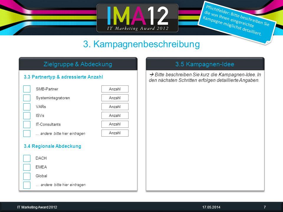 17.05.2014IT Marketing Award 201218 Leere Folie mit Beispiel-Textbox Bei Bedarf bitte duplizieren und Kampagnen- Bestandteile einfügen sowie beschreiben 4.