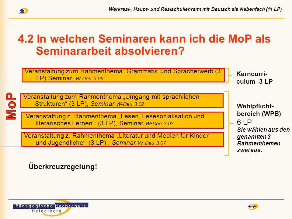 4.2 In welchen Seminaren kann ich die MoP als Seminararbeit absolvieren? Veranstaltung z. Rahmenthema Lesen, Lesesozialisation und literarisches Lerne