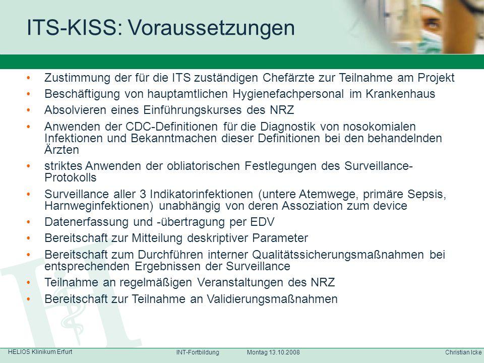 HELIOS Klinikum Erfurt Christian IckeINT-Fortbildung Montag 13.10.2008 Zustimmung der für die ITS zuständigen Chefärzte zur Teilnahme am Projekt Besch