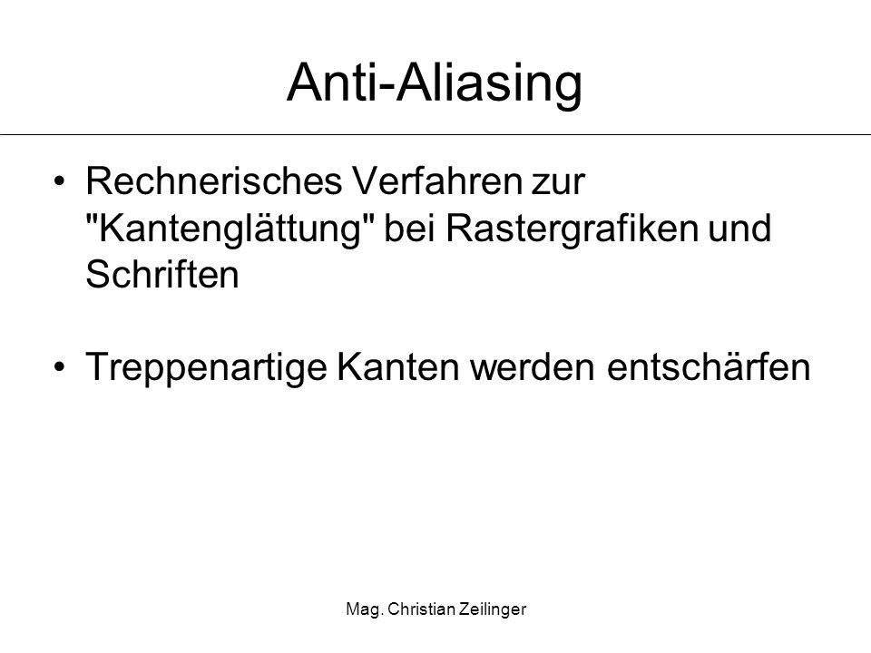 Mag. Christian Zeilinger Anti-Aliasing Rechnerisches Verfahren zur