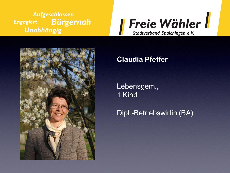 Claudia Pfeffer Lebensgem., 1 Kind Dipl.-Betriebswirtin (BA)