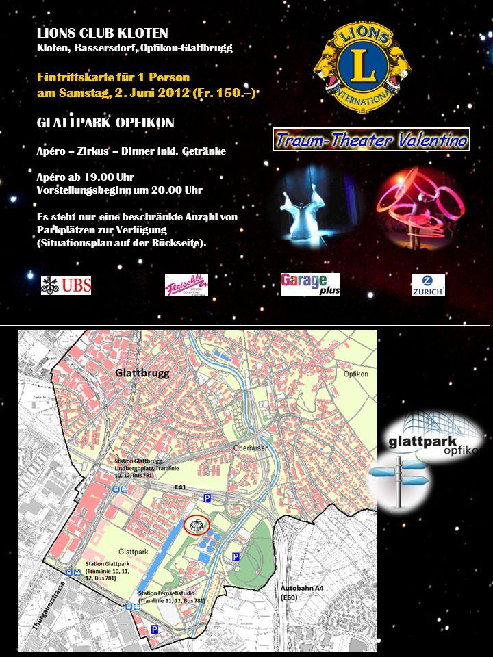 LIONS CLUB KLOTEN Kloten, Bassersdorf, Opfikon-Glattbrugg Eintrittskarte für 1 Person am Samstag, 2.