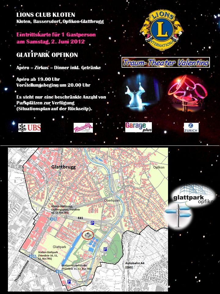 LIONS CLUB KLOTEN Kloten, Bassersdorf, Opfikon-Glattbrugg Eintrittskarte für 1 Gastperson am Samstag, 2.