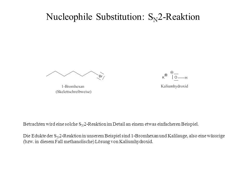 Betrachten wird eine solche S N 2-Reaktion im Detail an einem etwas einfacheren Beispiel. Die Edukte der S N 2-Reaktion in unserem Beispiel sind 1-Bro
