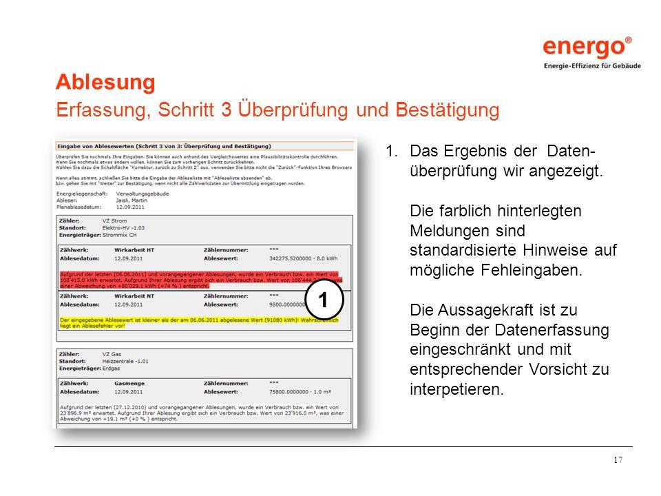17 Ablesung Erfassung, Schritt 3 Überprüfung und Bestätigung 1.Das Ergebnis der Daten- überprüfung wir angezeigt.