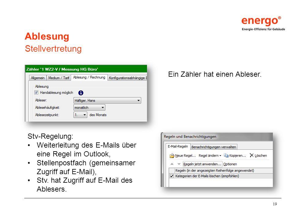 19 Ablesung Stellvertretung Stv-Regelung: Weiterleitung des E-Mails über eine Regel im Outlook, Stellenpostfach (gemeinsamer Zugriff auf E-Mail), Stv.