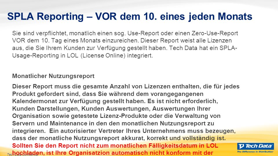 Tech Data Confidential SPLA Reporting – VOR dem 10.