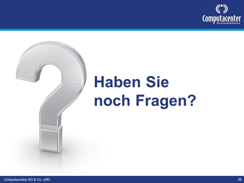 Computacenter AG & Co. oHG26 Wir helfen Ihnen gerne weiter. Haben Sie noch Fragen?