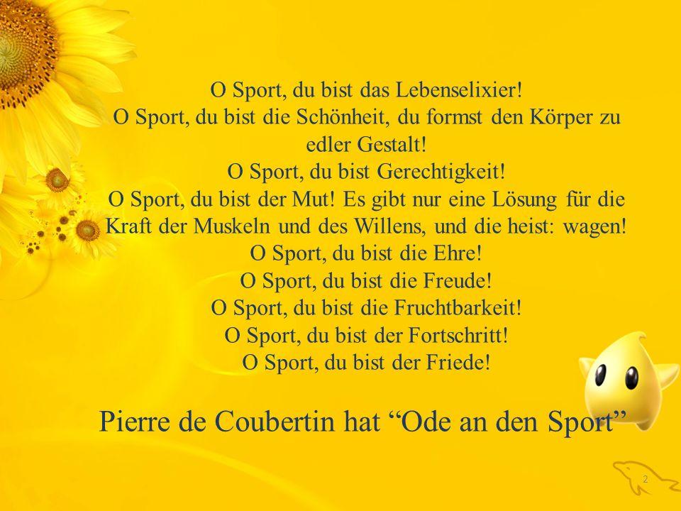 2 O Sport, du bist das Lebenselixier.