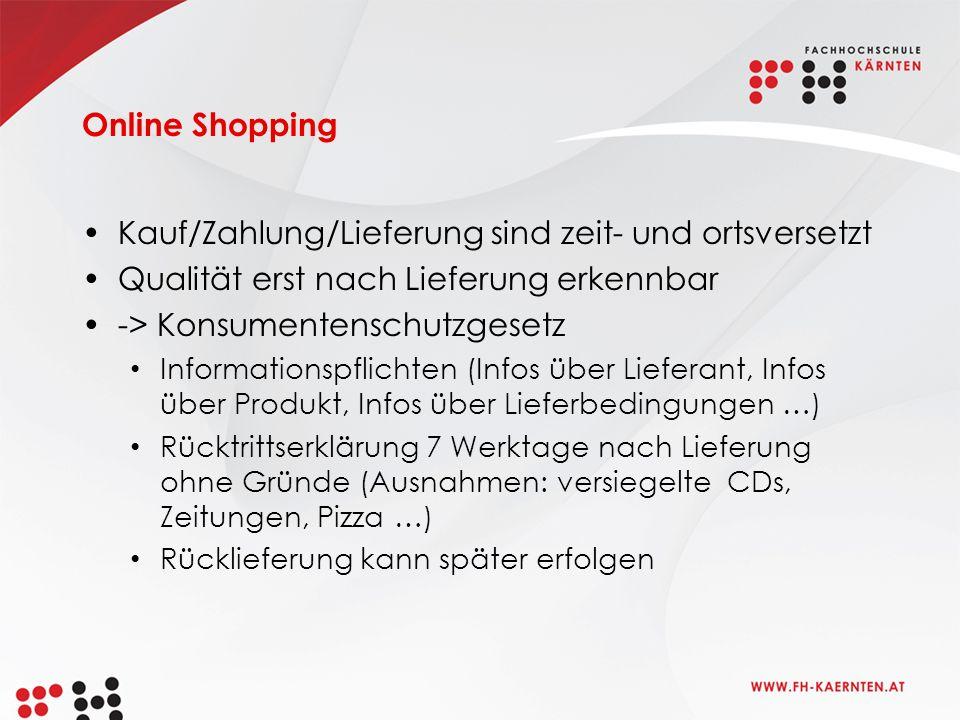Online Shopping (1) Quelle: Statistik Austria http://www.statistik.at/web_de/statistiken/informationsgesellschaft/ikt-einsatz_in_haushalten/022211.html