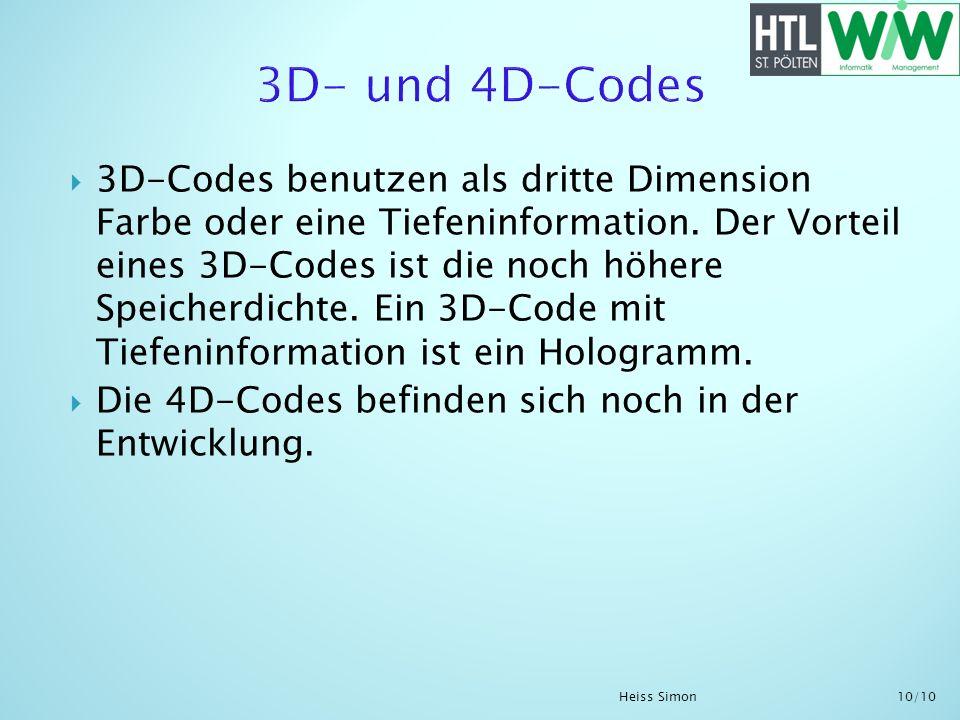 3D-Codes benutzen als dritte Dimension Farbe oder eine Tiefeninformation. Der Vorteil eines 3D-Codes ist die noch höhere Speicherdichte. Ein 3D-Code m