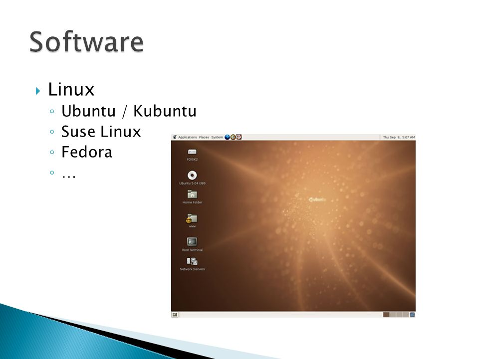 Linux Ubuntu / Kubuntu Suse Linux Fedora …