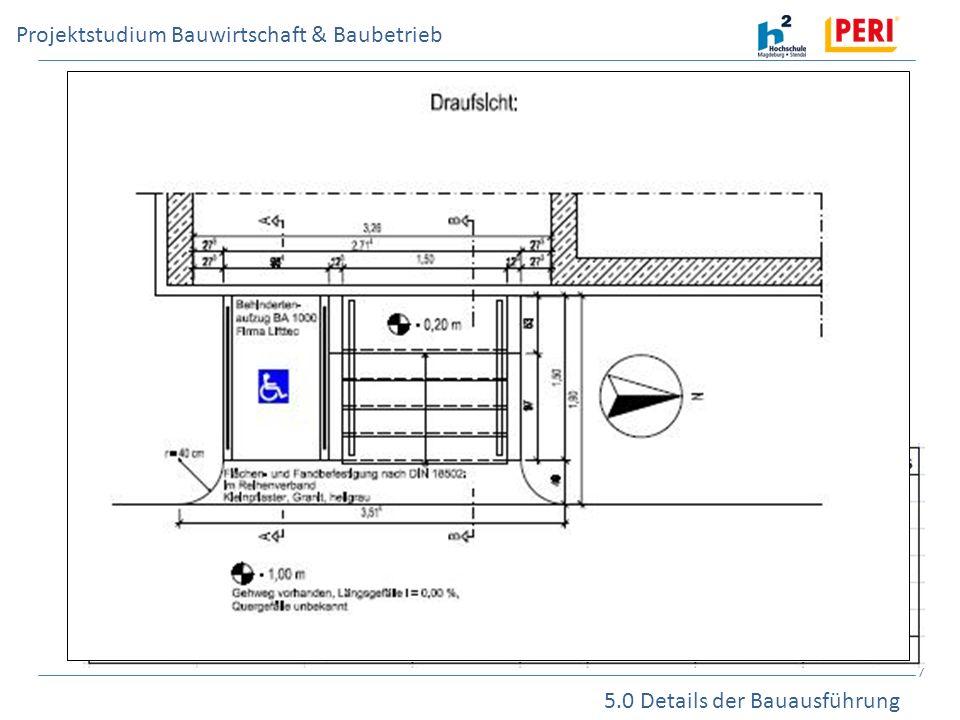 Projektstudium Bauwirtschaft & Baubetrieb 5.0 Details der Bauausführung 7 1.Bodenaufbauten auf Parkfläche und Bodenplatte 2.Planen eines barrierefreie