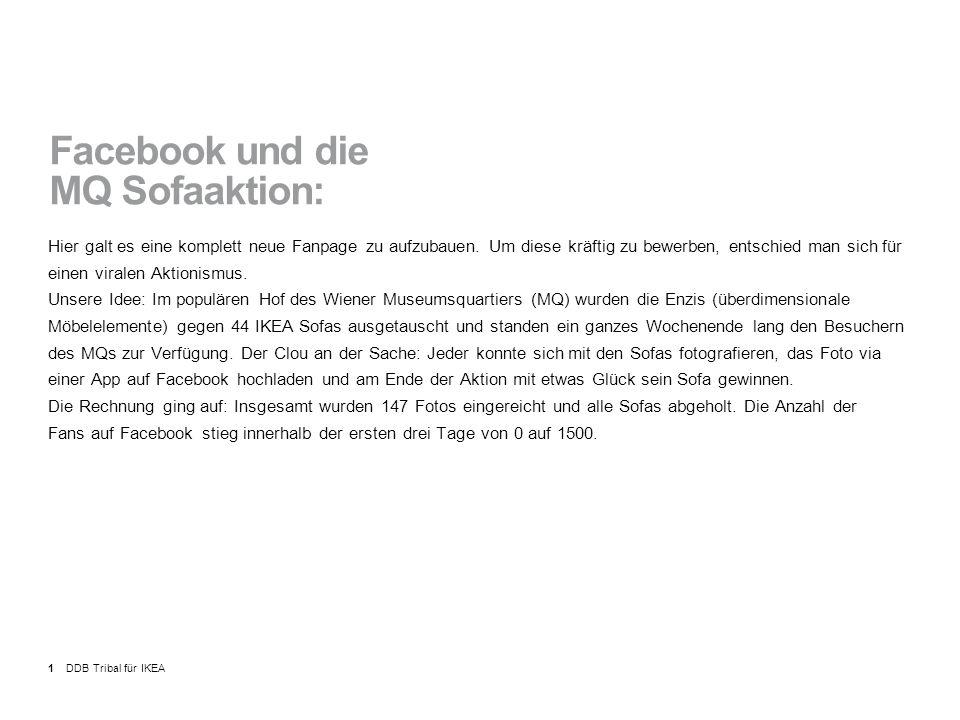 DDB Tribal für IKEA1 Facebook und die MQ Sofaaktion: Hier galt es eine komplett neue Fanpage zu aufzubauen.