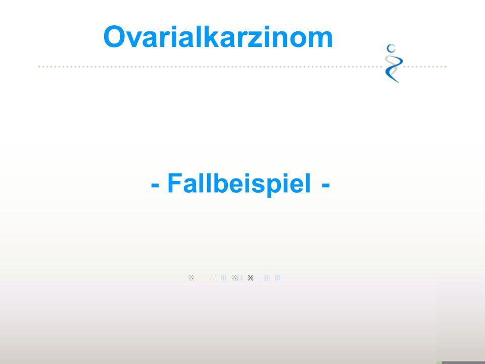 Ovarialkarzinom - Fallbeispiel -