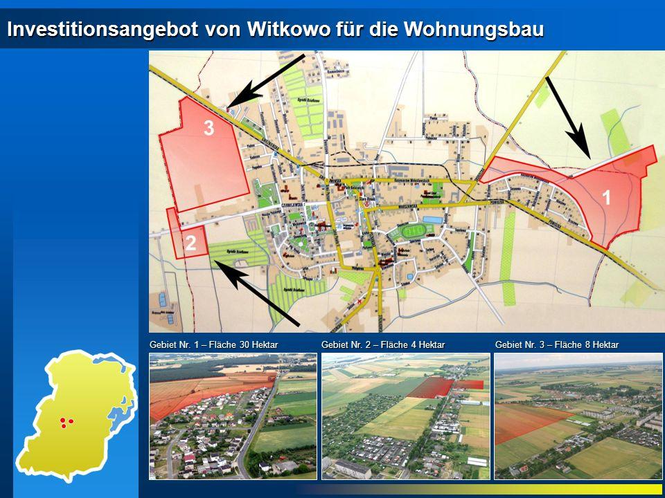 Investitionsangebot von Witkowo für die Wohnungsbau Gebiet Nr. 1 – Fläche 30 Hektar Gebiet Nr. 2 – Fläche 4 Hektar Gebiet Nr. 3 – Fläche 8 Hektar