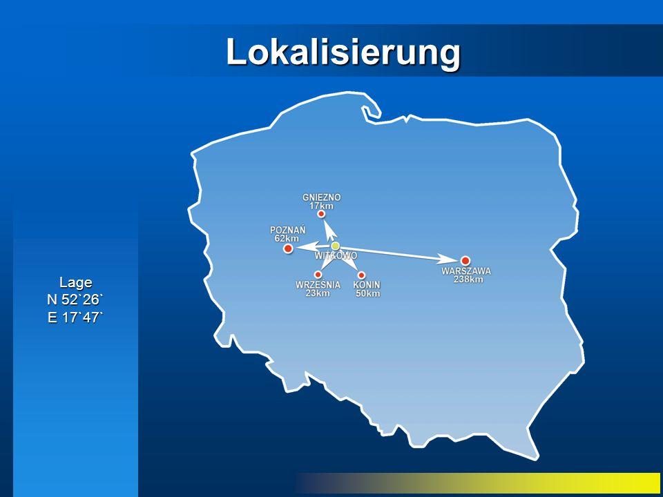 Lokalisierung Lage N 52`26` E 17`47`