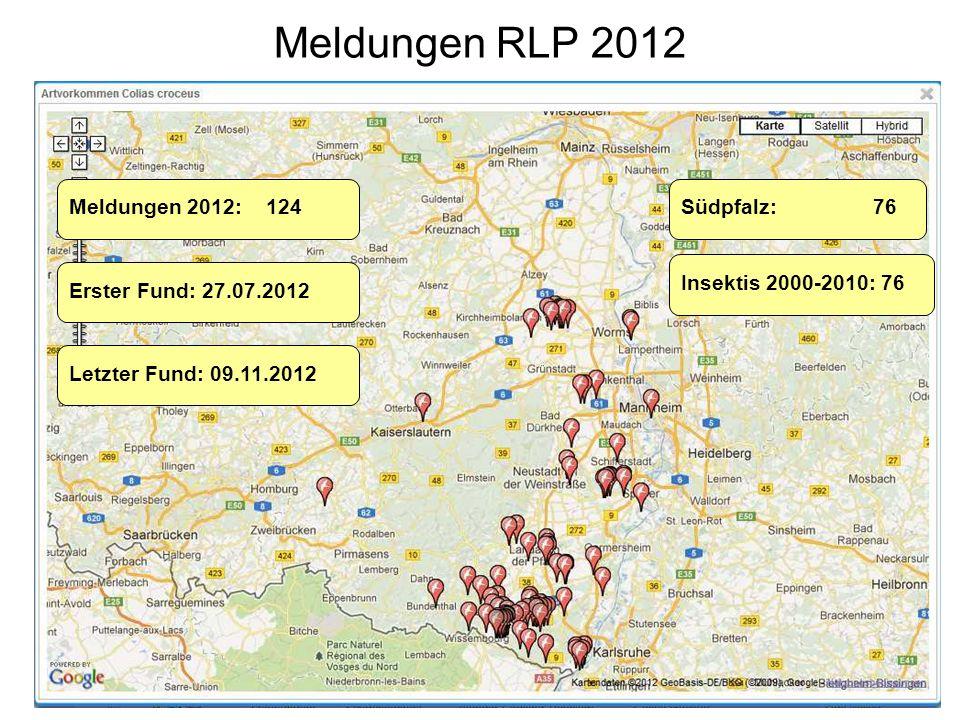 Meldungen RLP 2012 Meldungen 2012: 124Südpfalz: 76 Erster Fund: 27.07.2012 Letzter Fund: 09.11.2012 Insektis 2000-2010: 76