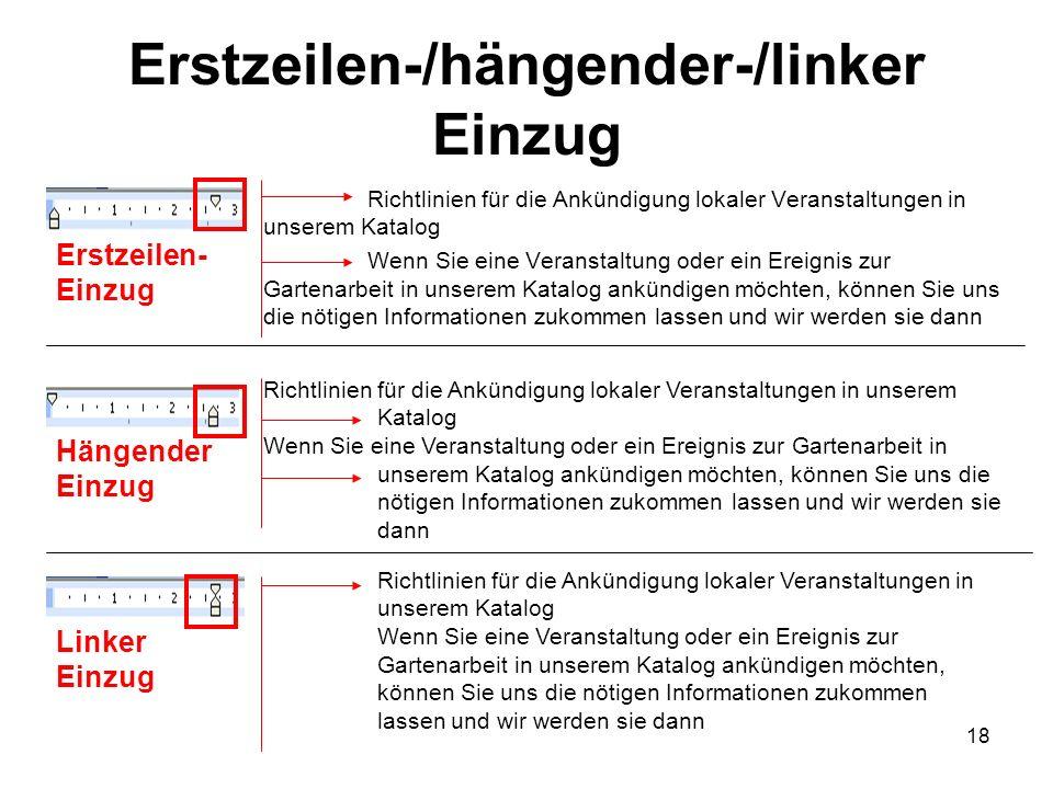 18 Erstzeilen-/hängender-/linker Einzug Richtlinien für die Ankündigung lokaler Veranstaltungen in unserem Katalog Wenn Sie eine Veranstaltung oder ei