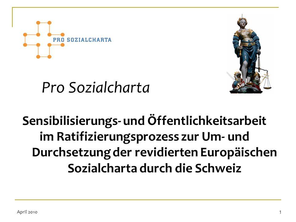 Pro Sozialcharta Sensibilisierungs- und Öffentlichkeitsarbeit im Ratifizierungsprozess zur Um- und Durchsetzung der revidierten Europäischen Sozialcha