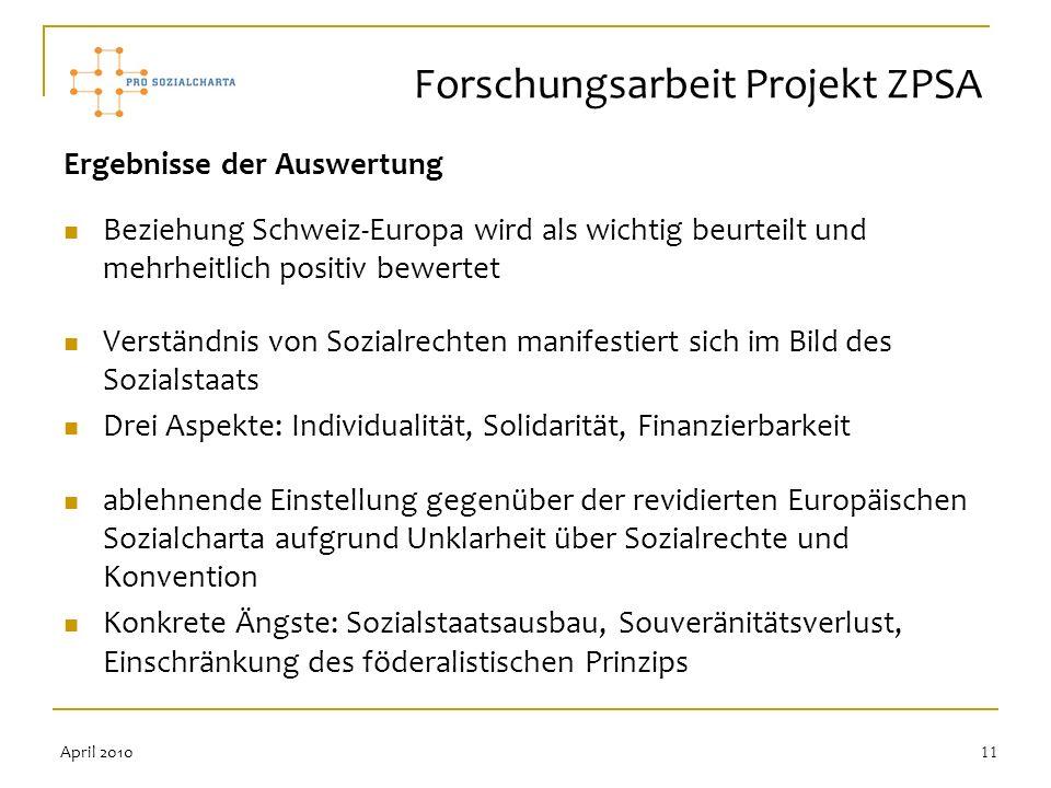 11 Ergebnisse der Auswertung Beziehung Schweiz-Europa wird als wichtig beurteilt und mehrheitlich positiv bewertet Verständnis von Sozialrechten manif