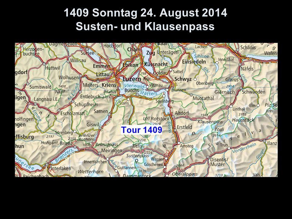 1409 Sonntag 24. August 2014 Susten- und Klausenpass