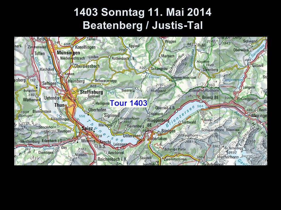1403 Sonntag 11. Mai 2014 Beatenberg / Justis-Tal
