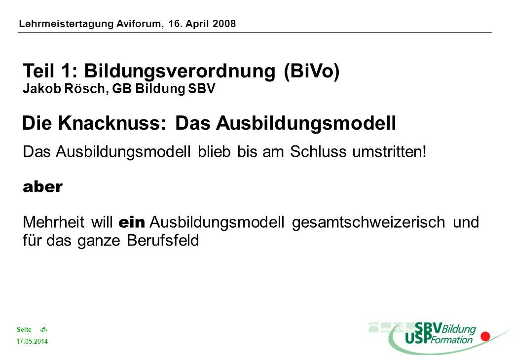 17.05.2014 4Seite Die Knacknuss: Das Ausbildungsmodell Das Ausbildungsmodell blieb bis am Schluss umstritten! aber Mehrheit will ein Ausbildungsmodell