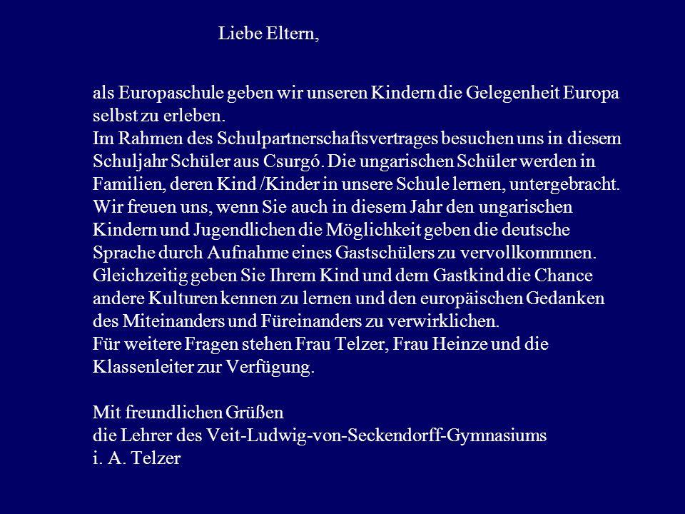als Europaschule geben wir unseren Kindern die Gelegenheit Europa selbst zu erleben.