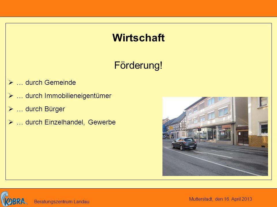 Mutterstadt, den 16.April 2013 Beratungszentrum Landau Soziales Gemeinsam.