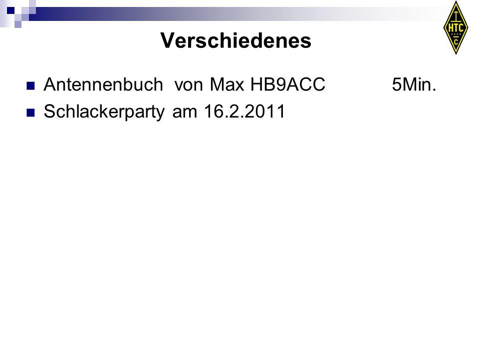 Verschiedenes Antennenbuch von Max HB9ACC 5Min. Schlackerparty am 16.2.2011