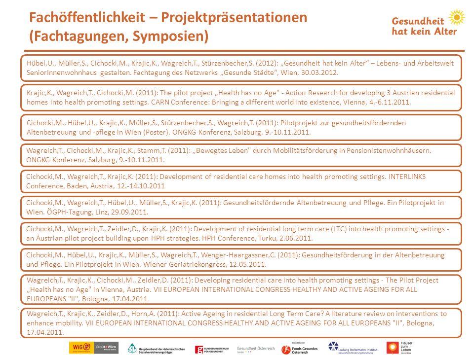 Fachöffentlichkeit – Projektpräsentationen (Fachtagungen, Symposien). Hübel,U., Müller,S., Cichocki,M., Krajic,K., Wagreich,T., Stürzenbecher,S. (2012