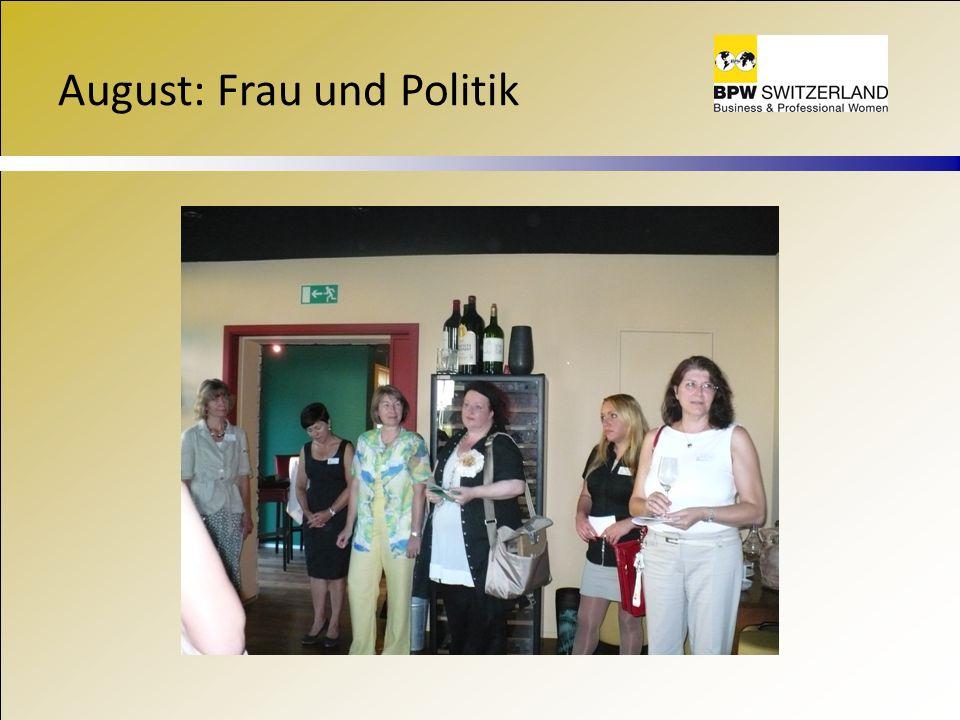 August: Frau und Politik