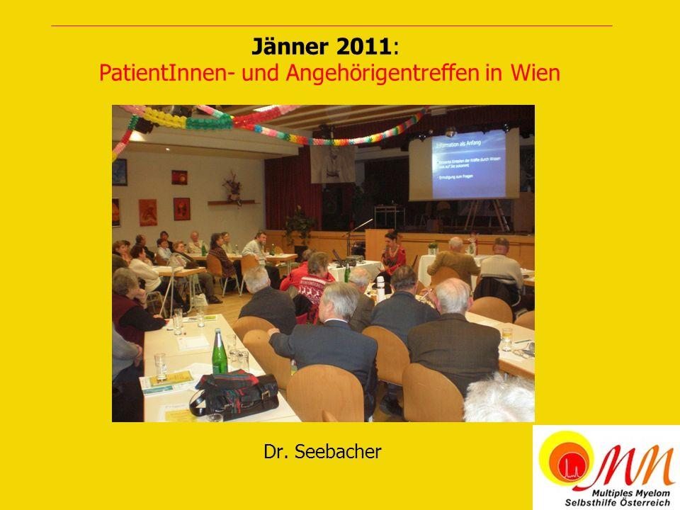 Dr. Seebacher Jänner 2011: PatientInnen- und Angehörigentreffen in Wien