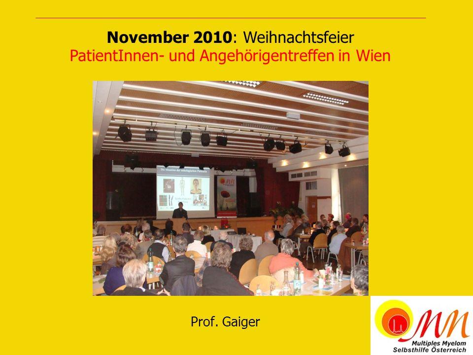 November 2010: Weihnachtsfeier PatientInnen- und Angehörigentreffen in Wien Prof. Gaiger