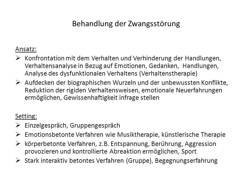 Behandlung der Zwangsstörung Ansatz: Konfrontation mit dem Verhalten und Verhinderung der Handlungen, Verhaltensanalyse in Bezug auf Emotionen, Gedank