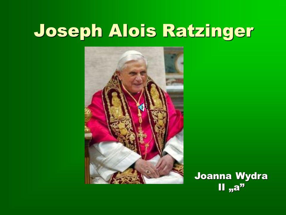 Joseph Alois Ratzinger Joanna Wydra II a