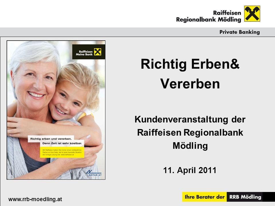 Raiffeisenkasse Guntramsdorf www.rrb-moedling.at Einen schönen Abend!!