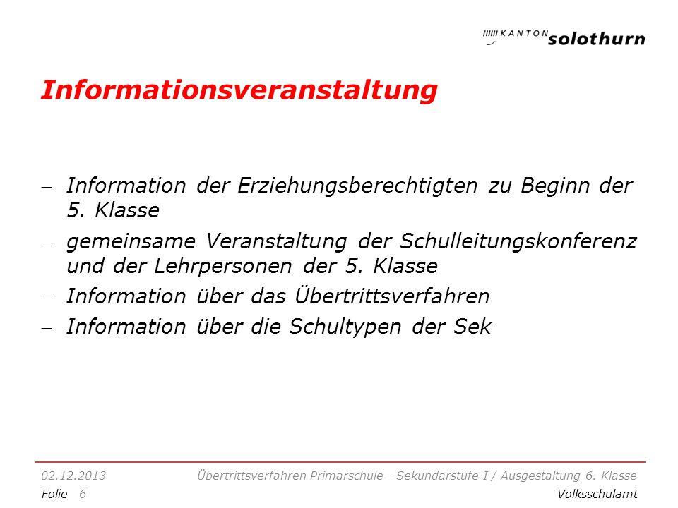 FolieVolksschulamt Informationsveranstaltung Information der Erziehungsberechtigten zu Beginn der 5.