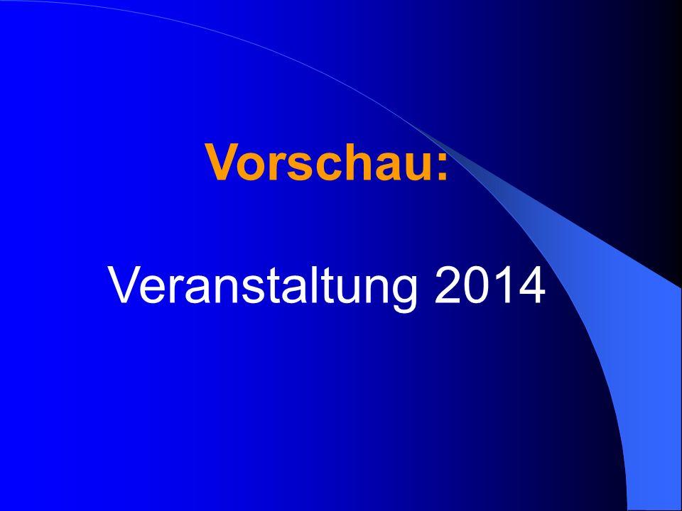 Vorschau: Veranstaltung 2014